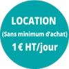 Location (sans minimum d'achat) 1€HT/jour