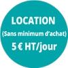 Location 5€HT/jour